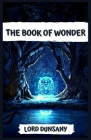 The Book of Wonder: Illustrated Cover Image
