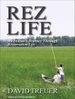 Rez Life: An Indian's Journey Through Reservation Life Cover Image