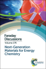 Next-Generation Materials for Energy Chemistry: Faraday Discussion 176 Cover Image