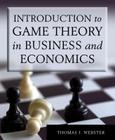 Introduction to Game Theory in Business and Economics Cover Image