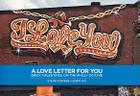 Steve Powers: A Love Letter for You: Brick Valentines on the Philly Skyline Cover Image