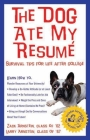The Dog Ate My Resume: Survival Tips for Life After College Cover Image