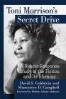 Toni Morrison's Secret Drive: A Reader-Response Study of the Fiction and Its Rhetoric Cover Image