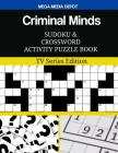 Criminal Minds Sudoku and Crossword Activity Puzzle Book: TV Series Edition Cover Image