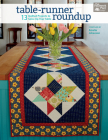 Table-Runner Roundup: 13 Quilted Projects to Spice Up Your Table Cover Image