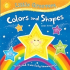 Colors and Shapes: Touch-and-Trace Early Learning Fun! (Little Groovers) Cover Image