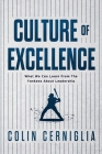Culture of Excellence: What We Can Learn From The Yankees About Leadership Cover Image