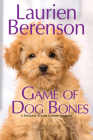 Game of Dog Bones (A Melanie Travis Mystery #25) Cover Image