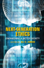 Next-Generation Ethics: Engineering a Better Society Cover Image