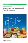 Alternatives to Conventional Food Processing (Green Chemistry #10) Cover Image