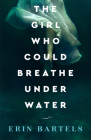 The Girl Who Could Breathe Under Water Cover Image