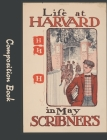 Life At Harvard Composition Book: 5x5 Graph Paper Notebook Cover Image