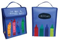 The Day the Crayons Quit Insulated Lunch Bag Cover Image