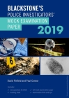 Blackstone's Police Investigators' Mock Examination Paper 2019 Cover Image