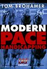 Modern Pace Handicapping: An Advanced Treatment of Pace Analysis Cover Image