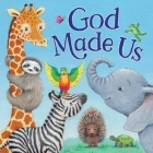 God Made Us (Padded Board Books) Cover Image