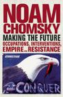 Making the Future: Occupations, Interventions, Empire and Resistance Cover Image