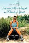 Around the Heart in Eleven Years: A Travel Memoir Cover Image