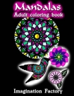 Mandalas adult coloring book: Advanced Patterns, animals & flowers Cover Image