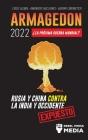 Armagedón 2022: ¿La Próxima Guerra Mundial?: Rusia y China contra la India y Occidente; Crisis Global - Amenazas Nucleares - Guerra Ci Cover Image