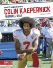 Colin Kaepernick: Football Star Cover Image