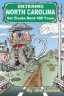 Entering North Carolina Set Clocks Back 100 Years Cover Image