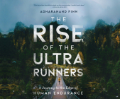 The Rise of the Ultra Runners Cover Image