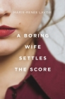 A Boring Wife Settles the Score Cover Image