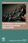 2D Materials for Photonic and Optoelectronic Applications Cover Image