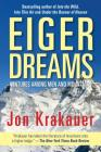 Eiger Dreams: Ventures Among Men and Mountains Cover Image