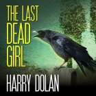The Last Dead Girl (David Loogan) Cover Image