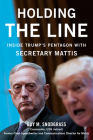 Holding the Line: Inside Trump's Pentagon with Secretary Mattis Cover Image