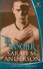 The Rancher (Men of the White Sandy #2) Cover Image