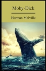 Moby Dick or the Whale: a classics illustrated edition Cover Image