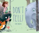 Don't Tell! Cover Image