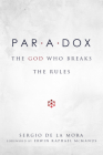 Paradox: The God Who Breaks the Rules Cover Image
