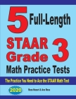 5 Full-Length STAAR Grade 3 Math Practice Tests: The Practice You Need to Ace the STAAR Math Test Cover Image