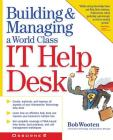 Building & Managing a World Class It Help Desk Cover Image