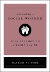 Becoming a Social Worker (Masters at Work) Cover Image