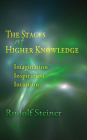 The Stages of Higher Knowledge: Imagination, Inspiration, Intuition (Cw 12) Cover Image
