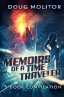 Memoirs of a Time Traveler - 3 Book Compilation: Time Amazon Series Cover Image