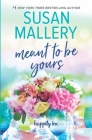 Meant to Be Yours (Happily Inc #5) Cover Image