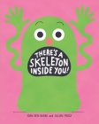 There's a Skeleton Inside You! Cover Image