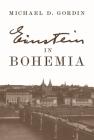 Einstein in Bohemia Cover Image