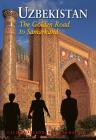 Uzbekistan: The Golden Road To Samarkand Cover Image