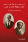 Arnold Schoenberg and Egon Wellesz: A Fraught Relationship Cover Image