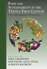 Food and Sustainability in the Twenty-First Century: Cross-Disciplinary Perspectives (Anthropology of Food & Nutrition #9) Cover Image
