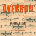 Overrun: Dispatches from the Asian Carp Crisis Cover Image