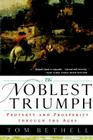 The Noblest Triumph: Property and Prosperity Through the Ages Cover Image