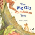 The Big Old Rambutan Tree Cover Image